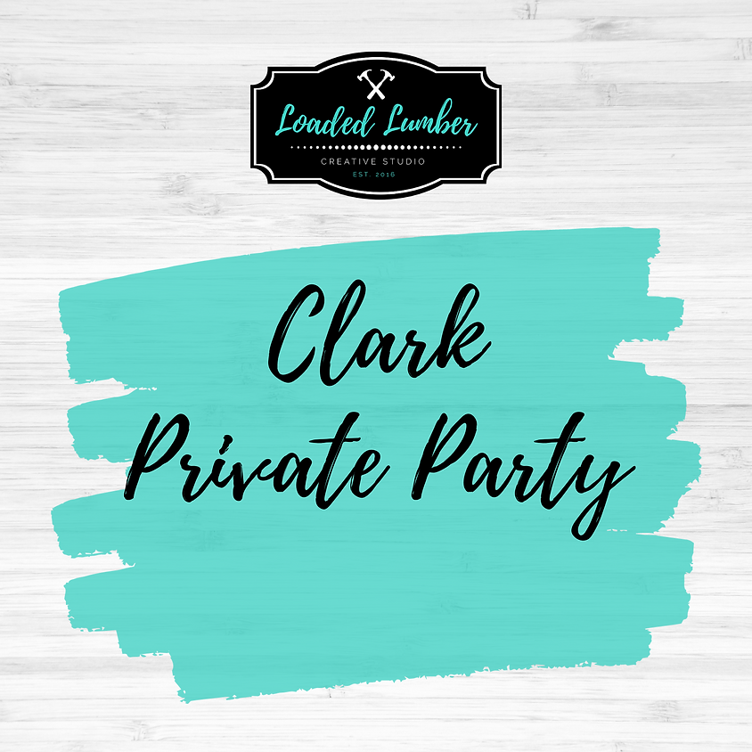 Clark,  Private Party