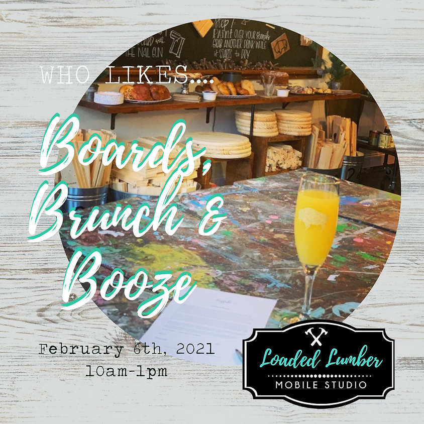Boards & Brunch - February 6th 2021, 10-1