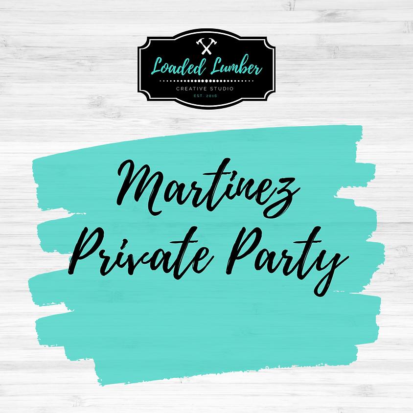 Martinez, Private Party