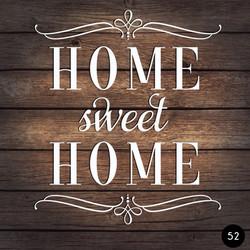 52 HOME SWEET HOME