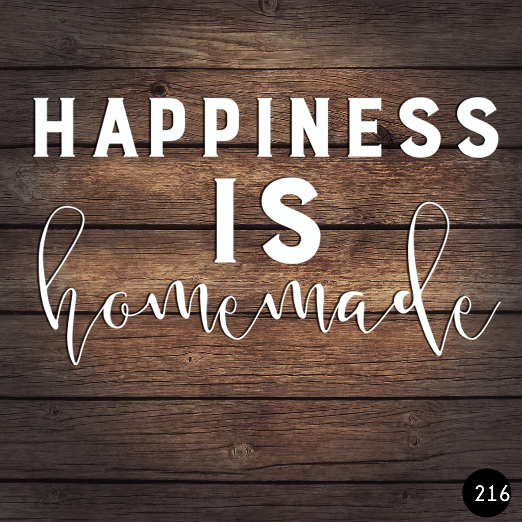216 HAPPINESS HOMEMADE