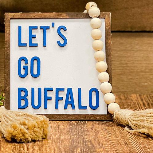 Let's Go Buffalo Sign