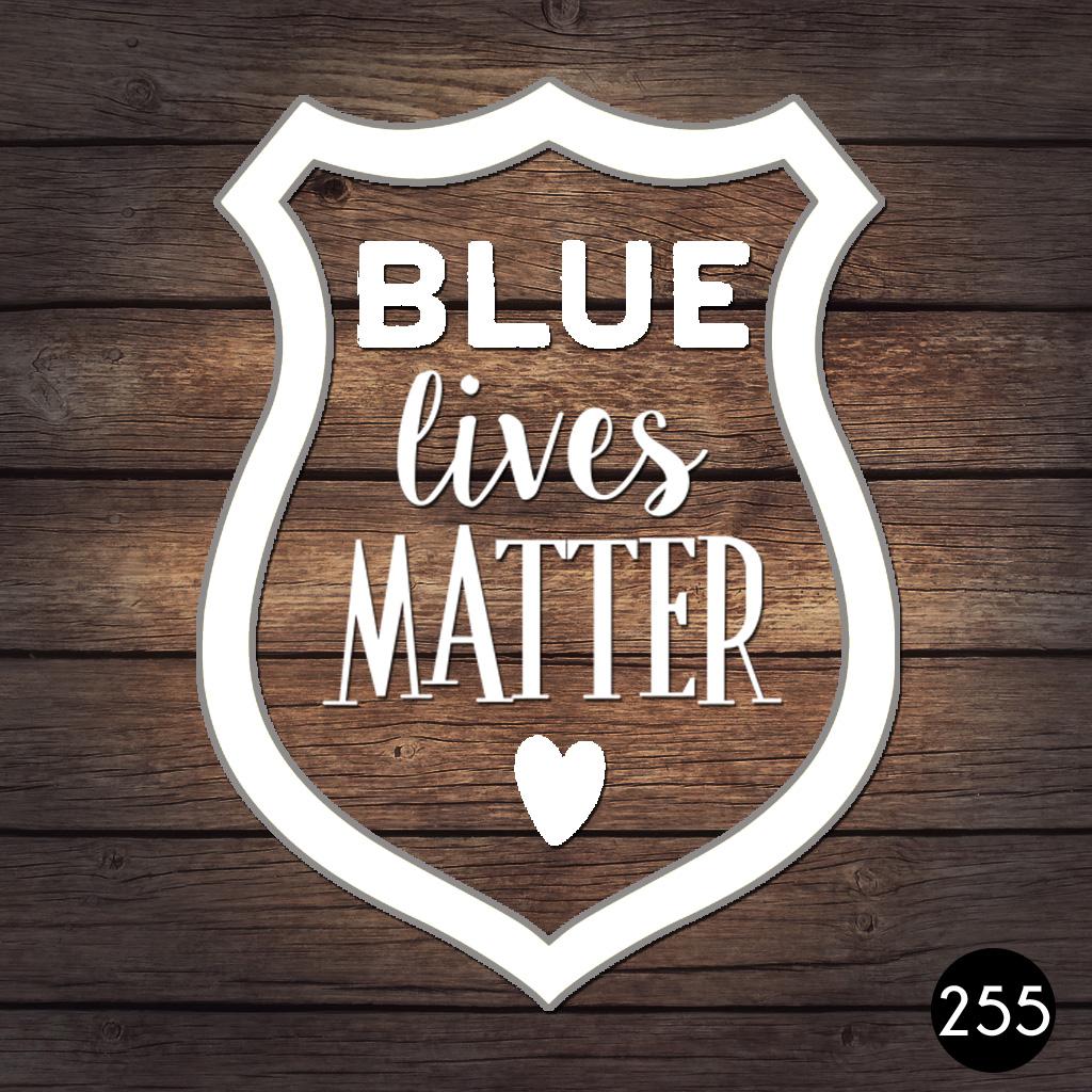 255 BLUE LIVES