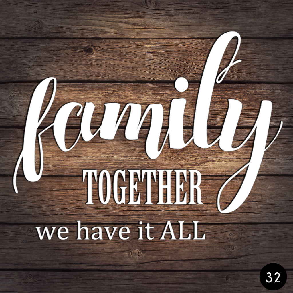 32 FAMILY TOGETHER
