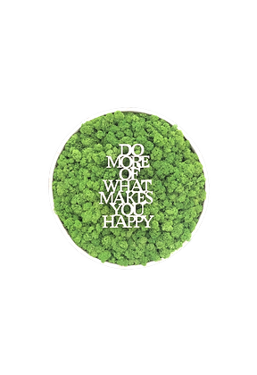 "Islandmoosbild ""Do more of what makes you happy"" Ø40 Maigrün"