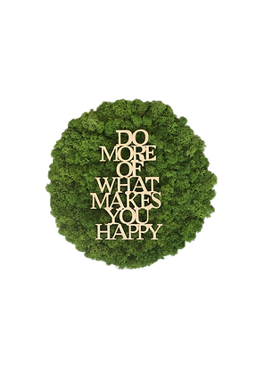 "Islandmoosbild ""Do more of what makes you happy"" Ø40 Grasgrün"