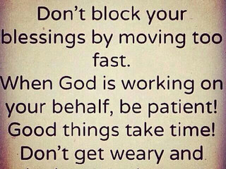 Patience!