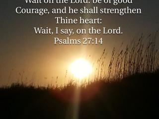 Monday Morning Inspiration - Wait on God!