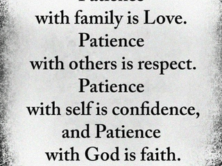 Tuesday Morning Inspiration - Patience!