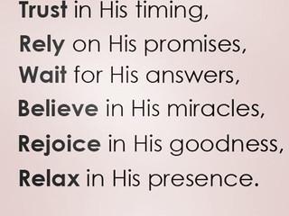 Faith in God, Includes Faith in His Timing!