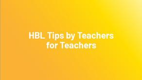 HBL Tips by Teachers for Teachers