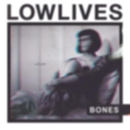 LOWLIVES_Bones.jpg