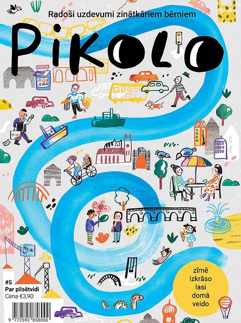 Pikolo #5 Par pilsētvidi