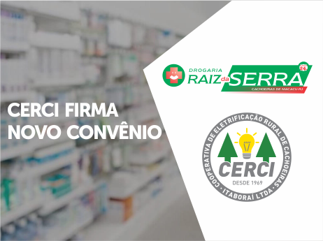 CERCI firma convênio com Drogaria Raiz da Serra