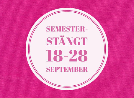 Semesterstängt 18-28 september