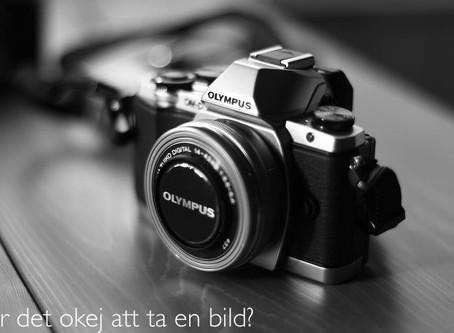 Är det okej att ta en bild?