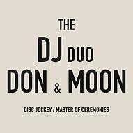 The DJ Duo Don & Moon