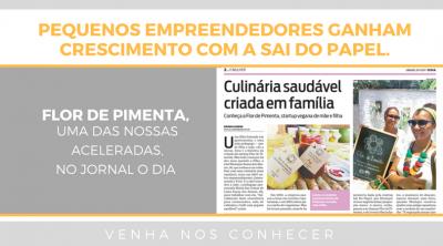 Nossa acelerada Flor de Pimenta no Jornal O Dia