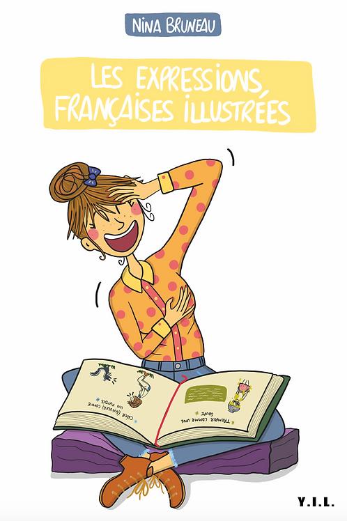 LES EXPRESSIONS FRANÇAISES ILLUSTRÉES - YIL Éditions