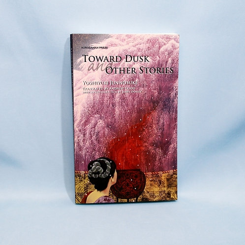 Toward Dusk and Other Stories (英語)