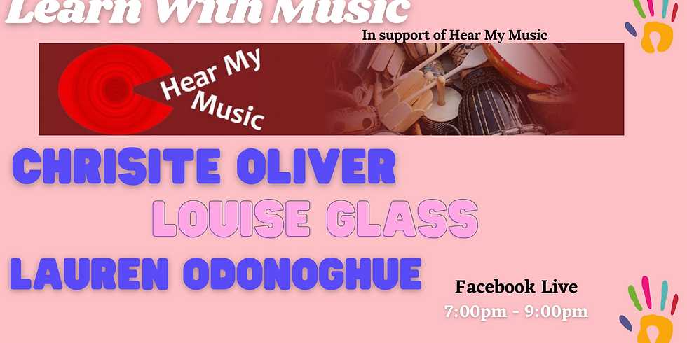 Learn With Music: In support of Hear My Music