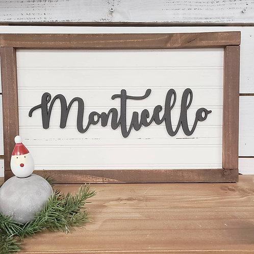 Farmhouse Monticello Sign