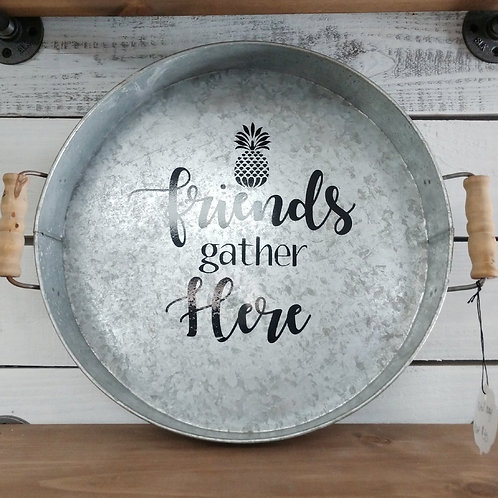 Friends Gather Here Tray