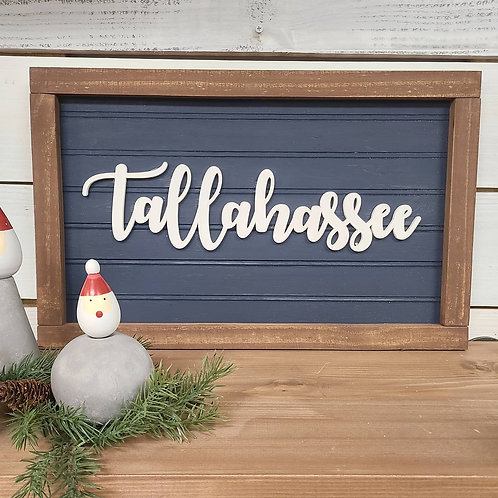 Farmhouse Tallahassee Sign