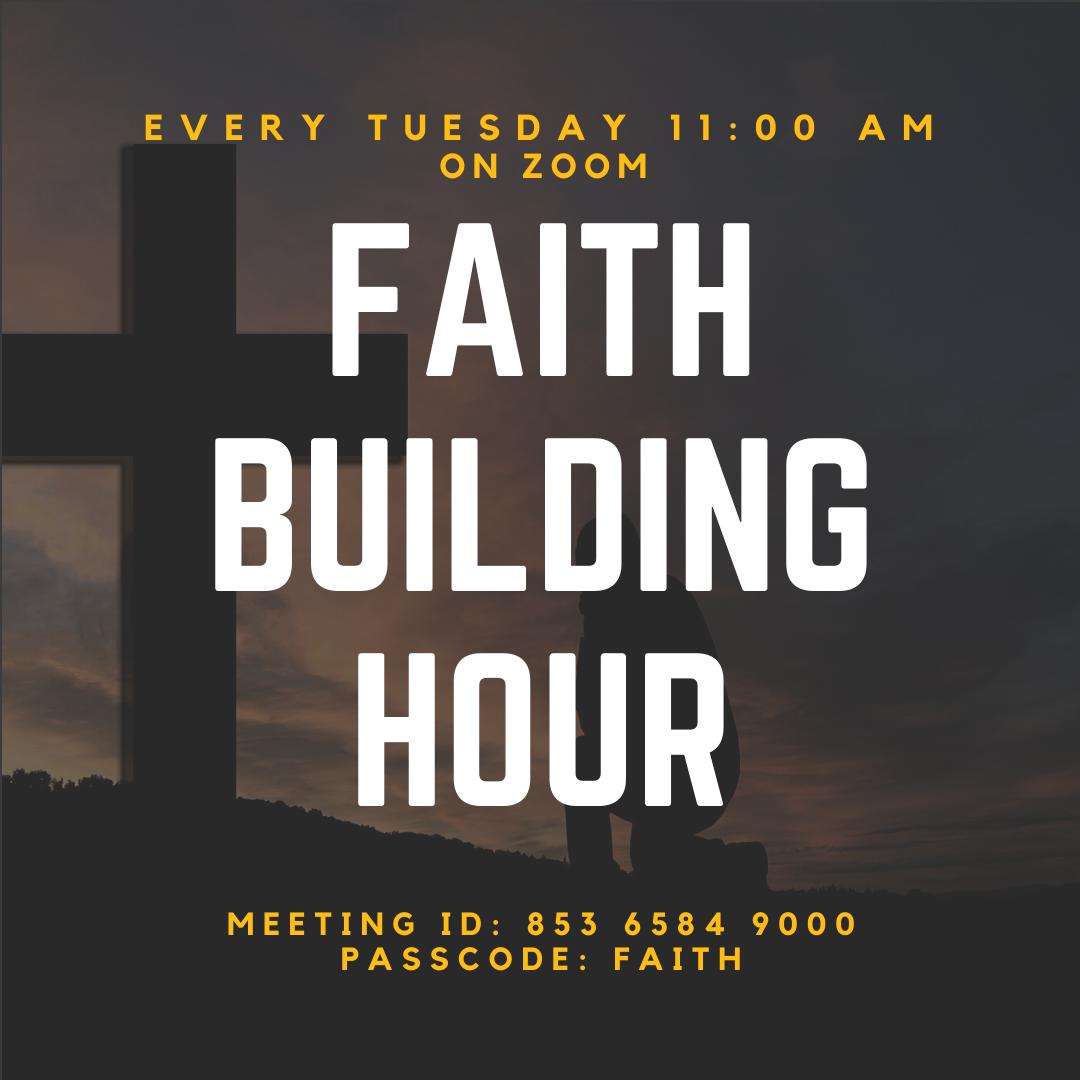Faith Building Hour