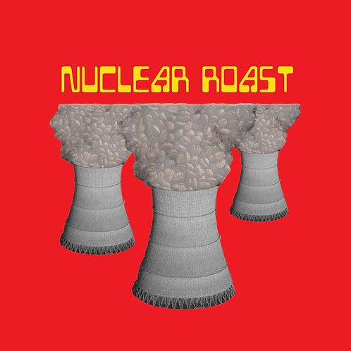 Nuclear Roast
