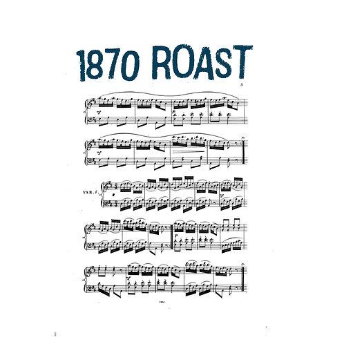 1870 Roast