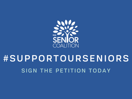 MA Senior Coalition: Sign petition to #SupportOurSeniors