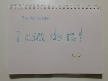 """""""I can do it!"""""""