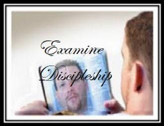 examine discipleship.jpg