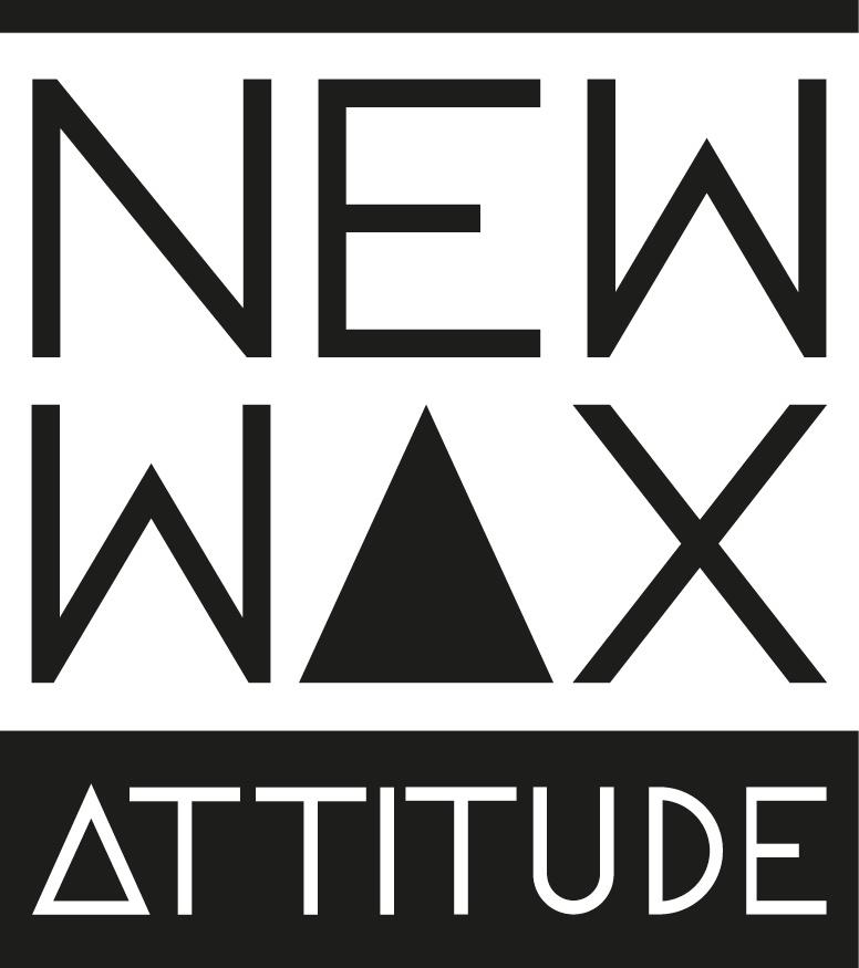 NEW WAX ATTITUDE