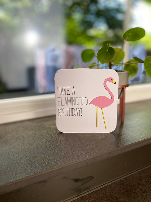 Have a Flamingood Birthday Card