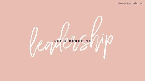 Lets Redefine Leadership - Light Rose.jp