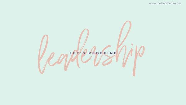"""Light Blue """"Lets Redefine Leadership"""""""