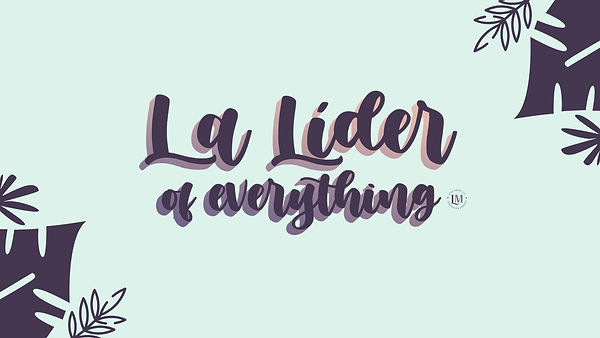 La Lider of Everything.jpg