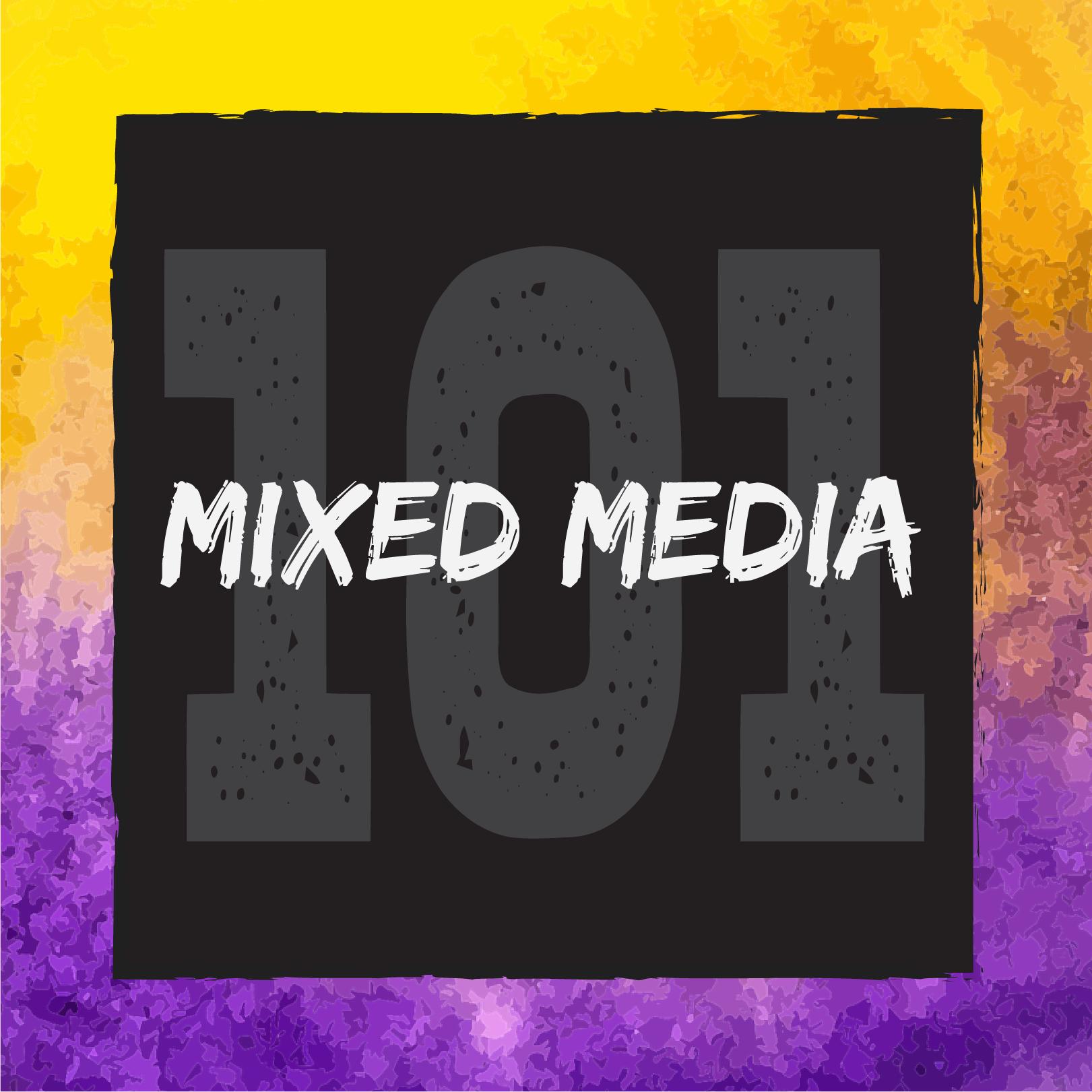 Mixed Media 101