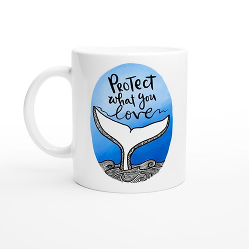 The Protect What You Love Mug
