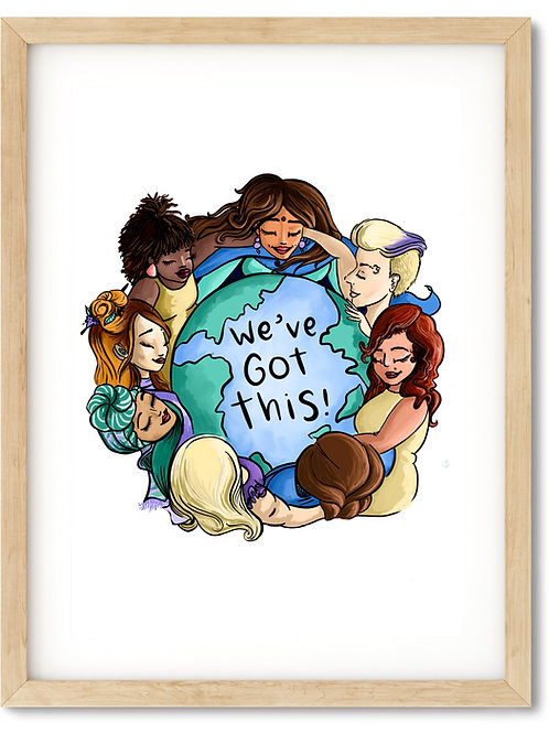 The We've Got This Print