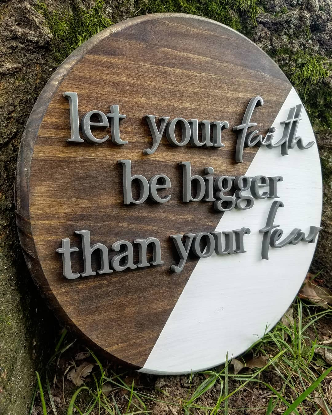 Faith be bigger than your fear
