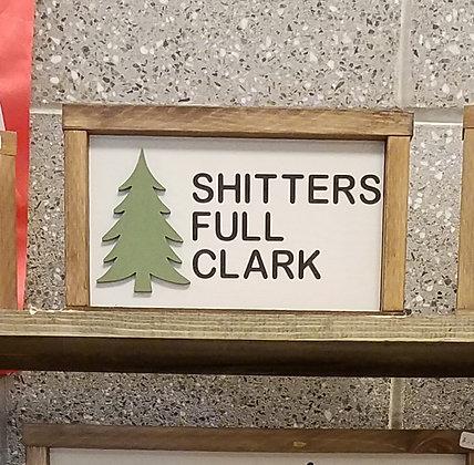 Shitters Full Clark