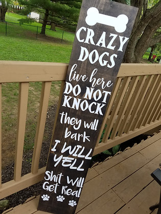 Crazy Dogs, Do Not Knock