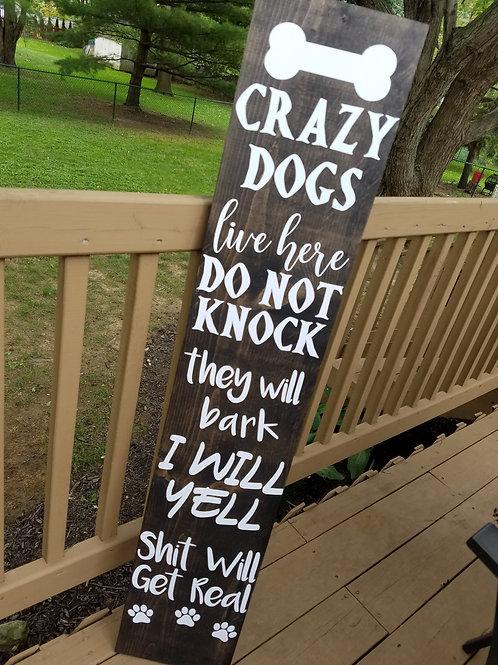 Crazy Dogs, Do Not Knock