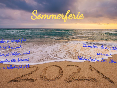 Vi tar sommerferie fra 15 Juli!