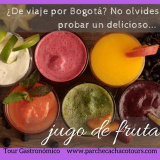 ¿Que comer en Bogotá? Un jugo para cada Día
