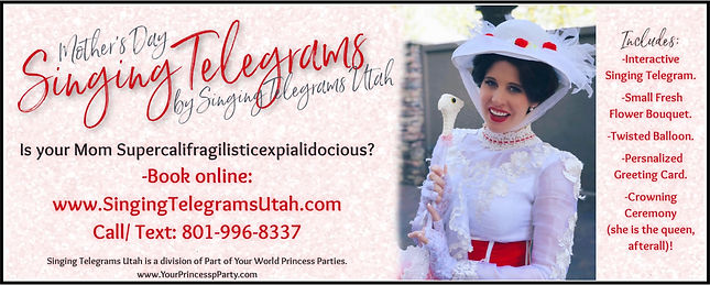 Mary Poppins Singing Telegram Utah Mother's Day Gift Ideas