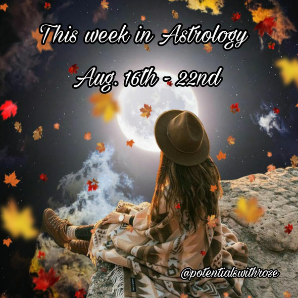 Weekly Astrology for the collective